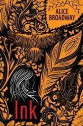 Ink (ISBN: 9781338196993)