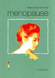 Herbal Medicine for the Menopause (2001)