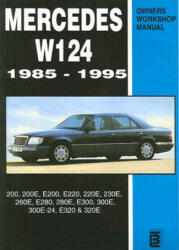 Mercedes W124 Owners Workshop Manual 1985-1995 (1996)