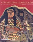 Ceramics from Islamic Lands (2006)