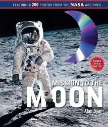 Mission to the Moon: (ISBN: 9781416979357)