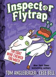 Inspector Flytrap in the Goat Who Chewed Too Much (ISBN: 9781419709562)