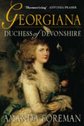 Georgiana, Duchess of Devonshire - Amanda Foreman (1999)