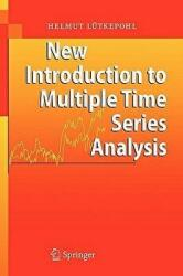 New Introduction to Multiple Time Series Analysis - H Lutkepohl (2006)