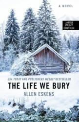 The Life We Bury (ISBN: 9781432834319)