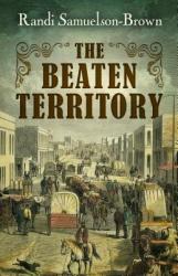 The Beaten Territory (ISBN: 9781432834050)