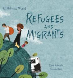 Refugees and Migrants (ISBN: 9781438050201)