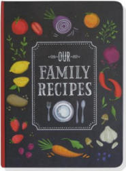 Our Family Recipes (ISBN: 9781441319487)