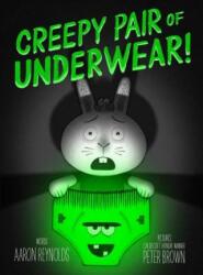 Creepy Pair of Underwear! (ISBN: 9781442402980)