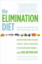 Elimination Diet - Alissa Segersten, Tom Malterre (ISBN: 9781455581863)