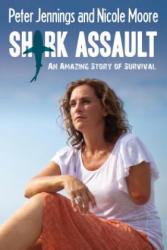 Shark Assault: An Amazing Story of Survival (ISBN: 9781459732179)