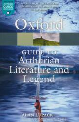 Oxford Guide to Arthurian Literature and Legend (2007)