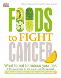 Foods to Fight Cancer: What to Eat to Reduce Your Risk (ISBN: 9781465456281)