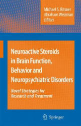 Neuroactive Steroids in Brain Function, Behavior and Neuropsychiatric Disorders - Novel Strategies for Research and Treatment (2008)