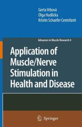 Application of Muscle / Nerve Stimulation in Health and Disease (2008)