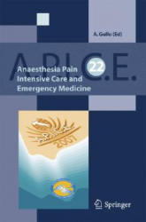 Anaesthesia, Pain, Intensive Care and Emergency A. P. I. C. E (2007)