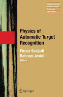 Physics of Automatic Target Recognition (2007)