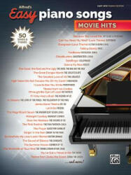 Alfred's Easy Piano Songs -- Movie Hits: 50 Songs and Themes (ISBN: 9781470632892)