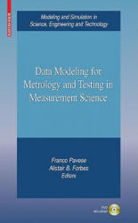 Advances in Data Modeling for Measurements in the Metrology and Testing Fields (2009)