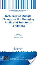 Influence of Climate Change on the Changing Arctic and Sub-Arctic Conditions (2009)