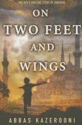 On Two Feet and Wings (ISBN: 9781477820377)