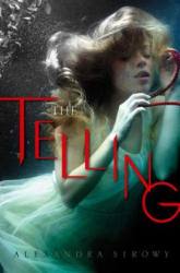 The Telling (ISBN: 9781481418904)