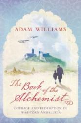 Book of the Alchemist - Adam Williams (2010)