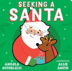 Seeking a Santa (ISBN: 9781481476744)