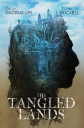 The Tangled Lands (ISBN: 9781481497299)