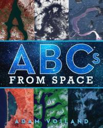 ABCs from Space: A Discovered Alphabet (ISBN: 9781481494281)