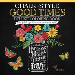 Chalk-style Good Times - Deb Strain (ISBN: 9781497201521)