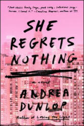 She Regrets Nothing (ISBN: 9781501155987)