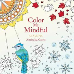 Color Me Mindful: Seasons (ISBN: 9781501162343)