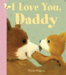 I Love You, Daddy (ISBN: 9781499804317)