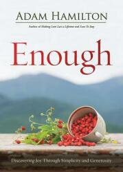 Enough Revised Edition: Discovering Joy Through Simplicity and Generosity (ISBN: 9781501857881)
