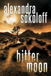 Bitter Moon (ISBN: 9781503940369)