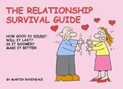 Relationship Survival Guide - Martin Baxendale (2006)