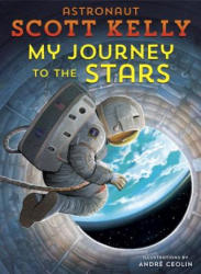 My Journey to the Stars (ISBN: 9781524770310)