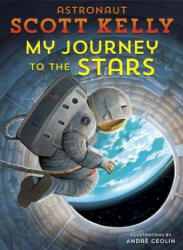 My Journey to the Stars (ISBN: 9781524763770)