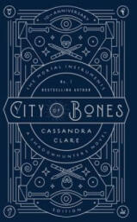 City of Bones - Cassandra Clare, Kathleen Jennings, Cassandra Jean (ISBN: 9781534406254)