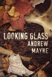 Looking Glass (ISBN: 9781542047999)