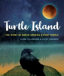 Turtle Island: The Story of North America's First People (ISBN: 9781554519439)