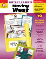 Moving West Grade 4-6+ (ISBN: 9781557999023)