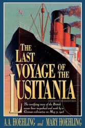 The Last Voyage of the Lusitania (ISBN: 9781568330785)