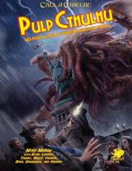 PULP CTHULHU - Mike Mason, Alan Bligh, James Lowder (ISBN: 9781568820910)