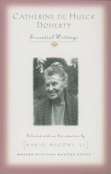 Catherine de Hueck Doherty: Essential Writings (ISBN: 9781570758249)