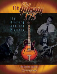 """Gibson 175"""" - It's History and it's Players (2007)"""
