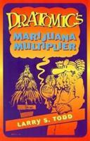 Dr. Atomic's Marijuana Multiplier (ISBN: 9781579510039)