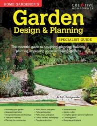 Home Gardener's Garden Design & Planning - A Bridgewater (ISBN: 9781580117296)
