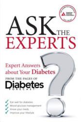 Ask the Experts: Expert Answers about Your Diabetes from the Pages of Diabetes Forecast (ISBN: 9781580405393)